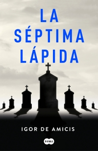 https://www.megustaleer.com/libros/la-sptima-lpida/MES-104419