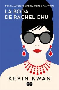 megustaleer - La boda de Rachel Chu - Kevin Kwan