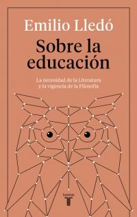 megustaleer - Sobre la educación - Emilio Lledó