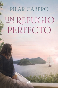 megustaleer - Un refugio perfecto - Pilar Cabero