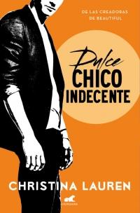 megustaleer - Dulce chico indecente (Wild Seasons 1) - Christina Lauren