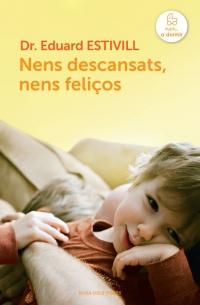 https://www.megustaleer.com/libros/nens-descansats-nens-felios/MES-053638