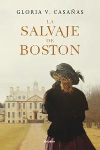 megustaleer - La salvaje de Boston - Gloria V. Casañas
