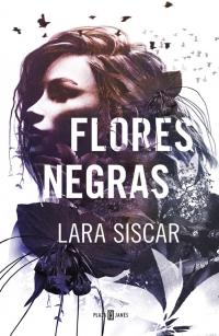 megustaleer - Flores negras - Lara Siscar