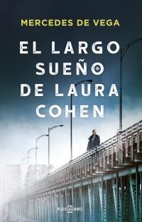 megustaleer - El largo sueño de Laura Cohen - Mercedes de Vega