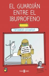 megustaleer - El guardián entre el ibuprofeno -  Enfermera Saturada