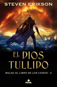 megustaleer - El Dios Tullido. Malaz X - Steven Erikson