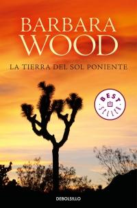 megustaleer - La tierra del sol poniente - Barbara Wood