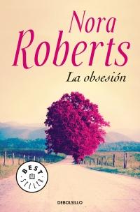 megustaleer - La obsesión - Nora Roberts