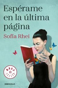 megustaleer - Espérame en la última página - Sofía Rhei