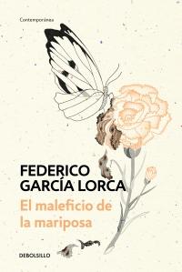 megustaleer - El maleficio de la mariposa - Federico García Lorca