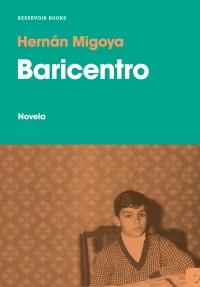 Leer Gratis Baricentro de Hernán Migoya
