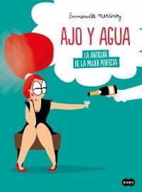 megustaleer - Ajo y agua - Emmanuelle Martinez