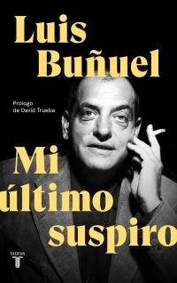 megustaleer - Mi último suspiro - Luis Buñuel