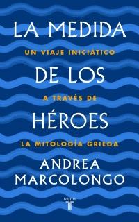 Medida de los héroes, La