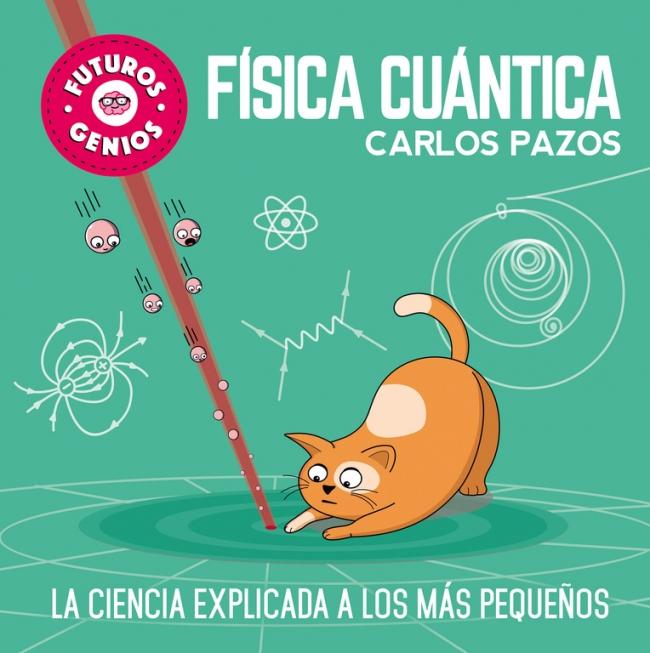 Resultado de imagen para Física cuántica de Carlos Pazos