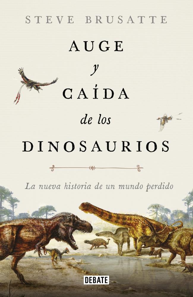 Auge Y Caida De Los Dinosaurios Megustaleer El libro de job describe el behemot (40:15), una criatura cuya descripción se ajusta al dinosaurio vivo después del diluvio. auge y caida de los dinosaurios