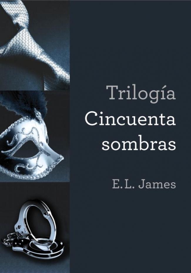 Trilogía Cincuenta sombras - E.L. James - Primer capítulo ...