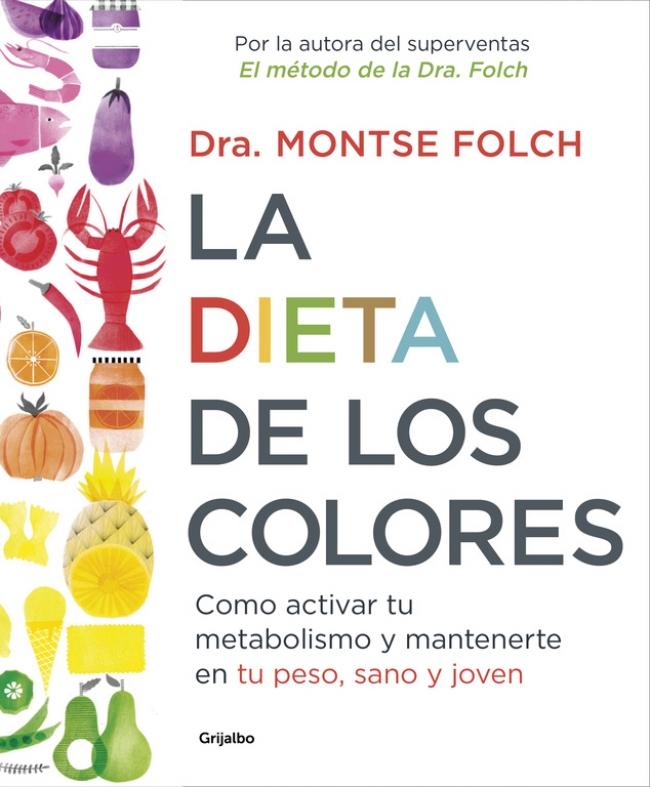 La dieta de los colores - Megustaleer