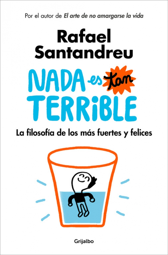 Nada es tan terrible, de Rafael Santandreu
