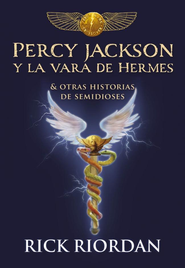 Resultado de imagen de Percy Jackson y la vara de Hermes, Rick Riordan