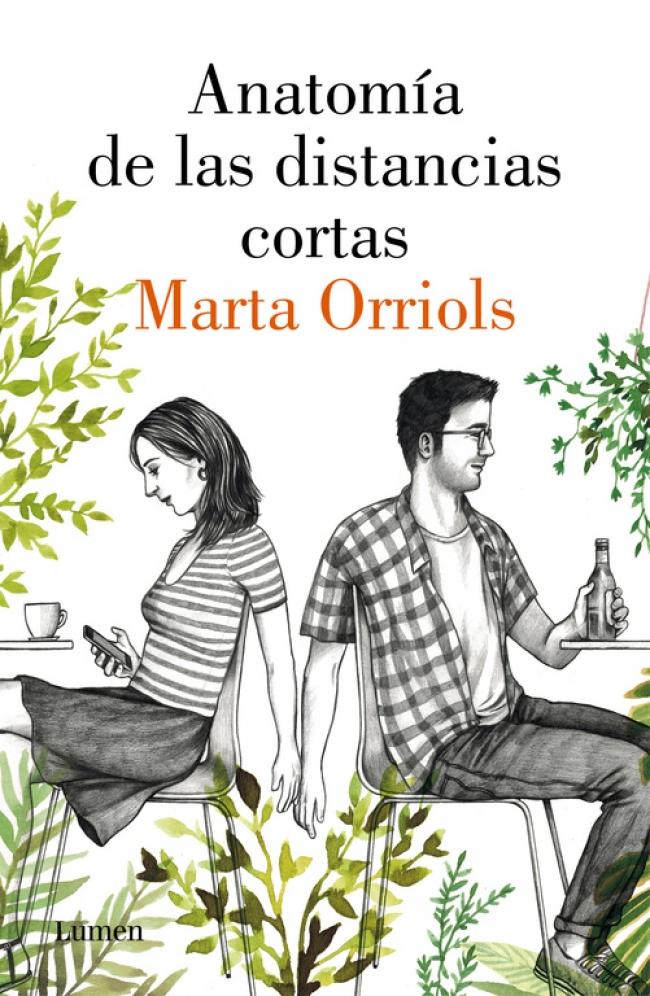 Anatomía de las distancias cortas - Marta Orriols - Primer capítulo ...