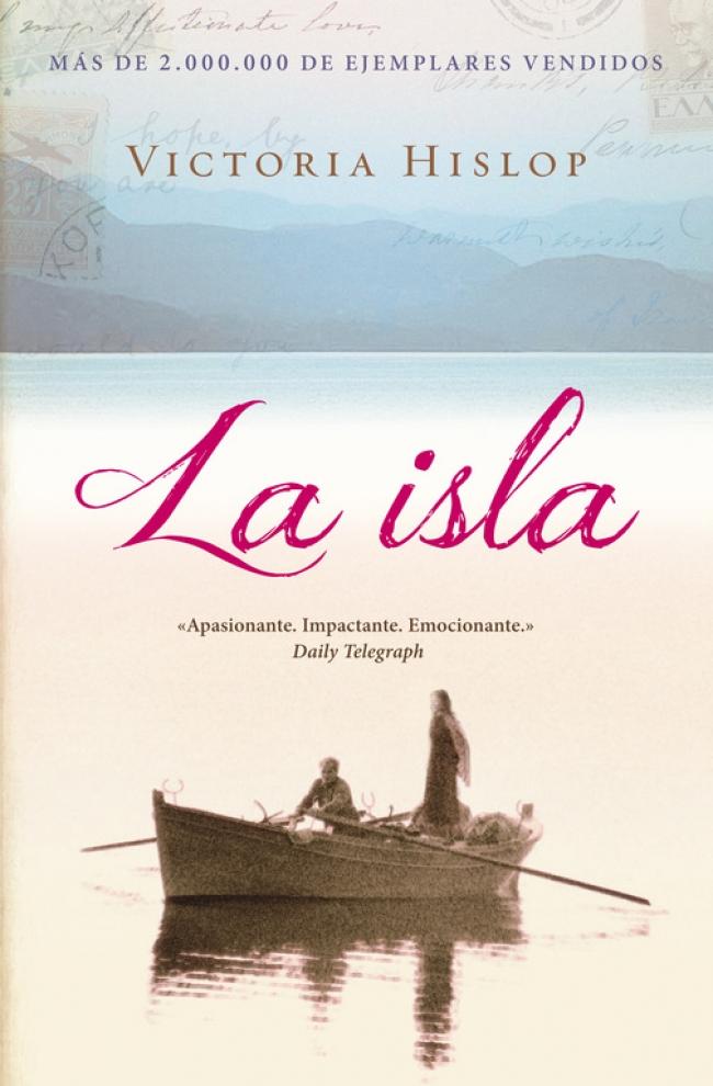 La Isla - Victoria Hislop - Primer capítulo - megustaleer - DEBOLSILLO -